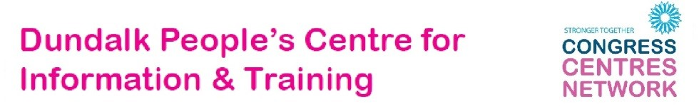 Dundalk Peoples Centre for Information and Training